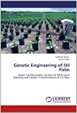 Genetic Engineering of Oil Palm, Subhash Bhore and Farida Shah, 3848495368