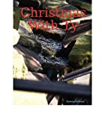 img - for [ [ [ Christmas with Ty [ CHRISTMAS WITH TY ] By Millman, Selena ( Author )Jan-01-2009 Paperback book / textbook / text book