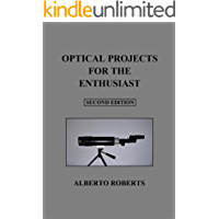 OPTICAL PROJECTS FOR THE ENTHUSIAST (SECOND EDITION)