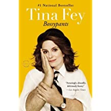 Bossypants by Fey. Tina Published by Reagan Arthur / Back Bay Books (2012) Paperback