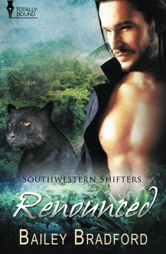 Renounced (Southwestern Shifters) (Volume 10) PDF