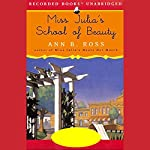 Miss Julia's School of Beauty  | Ann B. Ross
