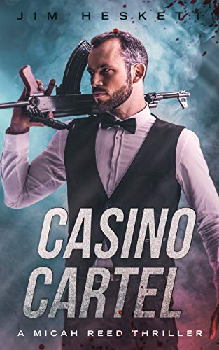 Amazon.com: Casino Cartel: A Crime Thriller (Micah Reed Book ...