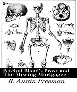 Percival Bland's Proxy and The Missing Mortgagee - Kindle