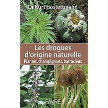 LES DROGUES D'ORIGINE NATURELLE