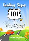 img - for Guiding Signs 101: Guidance Cards for a Smooth Ride on Your Life's Journey book / textbook / text book