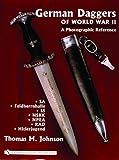 German Daggers of World War II - A Photographic