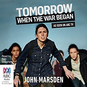 Tomorrow, When the War Began Audiobook