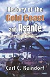 History of the Gold Coast and Asante, Carl Christian Reindorf, 9964303556