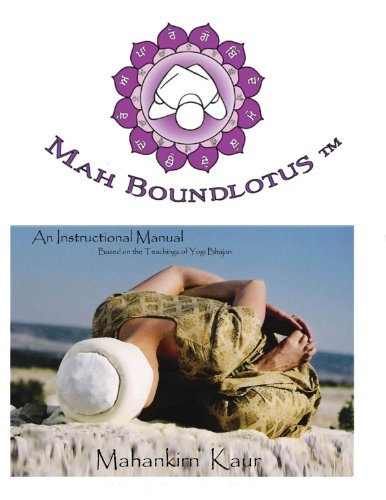 (Mah Boundlotus Tm (An Instructional Manual Based on the Teachings of Yogi Bhajan))