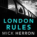 London Rules: Jackson Lamb, Book 5 Audiobook by Mick Herron Narrated by To Be Announced