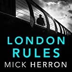 London Rules: Slough House, Book 5 | Mick Herron