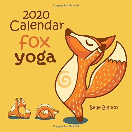 2020 Calendar Fox Yoga: Foxes Cartoon 2020 Monthly Calendar ...