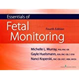 Essentials of Fetal Monitoring, Fourth Edition