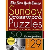 The New York Times Sunday Crossword Puzzles Volume 29: 50 Sunday Puzzles from the Pages of the New York Times