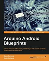 Arduino Android Blueprints Front Cover