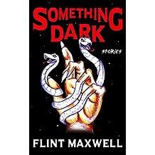 Something Dark: Horror Stories