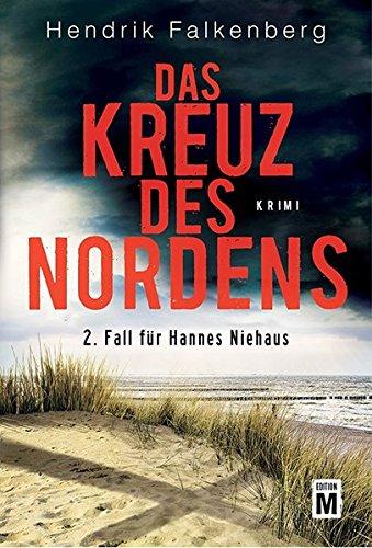 Das Kreuz des Nordens - Ostsee-Krimi (Hannes Niehaus, Band 2)