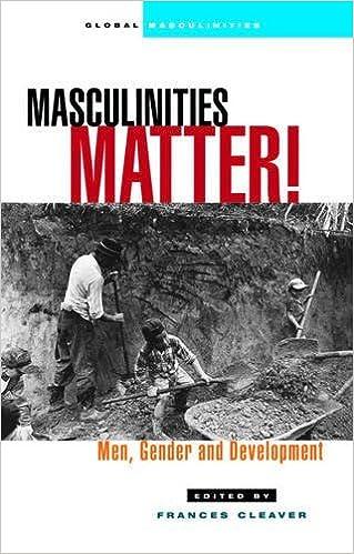 Book Masculinities Matter!: Men, Gender and Development (Global Masculinities) (2002-11-01)