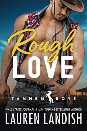 Rough Love (Tannen Boys)
