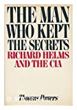 The Man Who Kept the Secrets, Thomas Powers, 0394507770