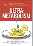 Ultrametabolism : The Simple Plan For Automatic Weight Loss - EXCLUSIVE EDITION (Exclusive Edition)