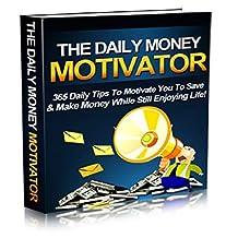Conseils pour se motiver à économiser et inverstir: 365 conseils quotidiens pour vous motiver à économiser et gagner de l'argent tout en profitant de la vie! (French Edition)