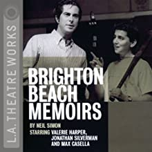 Brighton Beach Memoirs Performance by Neil Simon Narrated by Valerie Harper, Jonathan Silverman, full cast