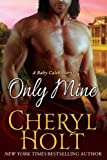 Only Mine (A Baby Caleb Story) (Volume 2)