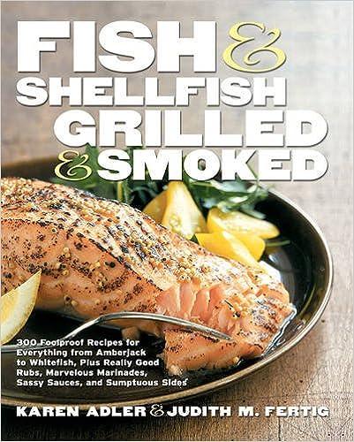 Fish and Shellfish, Grilled and Smoked