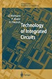 img - for Technology of Integrated Circuits (Springer Series in Advanced Microelectronics) by D. Widmann (2010-10-21) book / textbook / text book