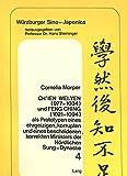 Ch'ien Wei-yen (977-1034) und Feng Ching (1021-1094) als Prototypen eines ehrgeizigen, korrupten und eines bescheidenen, korrekten Ministers der ... (Würzburger Sino-Japonica) (German Edition)
