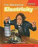 I've Discovered Electricity!, Britt Norlander, 0761431950