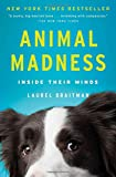 Book cover image for Animal Madness: Inside Their Minds