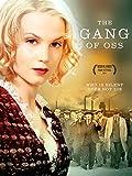 The Gang of Oss
