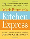 Kitchen Express, Mark Bittman, 1416575669