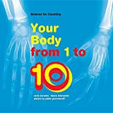 img - for Your Body from 1 to 10 (Science for Counting) book / textbook / text book