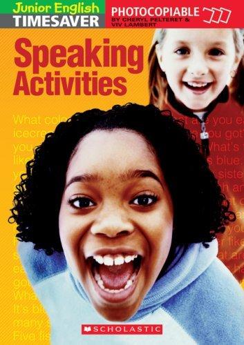 Junior English Timesaver: Speaking Activities