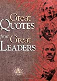 Great Quotes from Great Leaders, Peggy Anderson, 1564142868