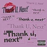 thank u, next [Explicit]