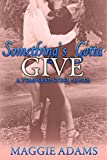 Bargain eBook - Something s Gotta Give