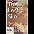 Silo Saga: The Lost Silo (Kindle Worlds Novella)
