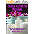 Candle Making for Beginners: Step by Step Instructions for Included Projects