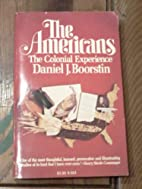 The Americans, the colonial experience by…