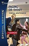 Paging Dr. Daddy, Teresa Southwick, 0373248865