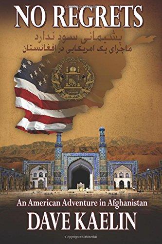No Regrets: An American Adventure in Afghanistan pdf