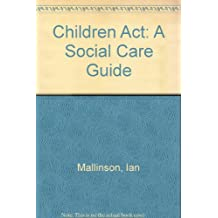 Children Act: A Social Care Guide