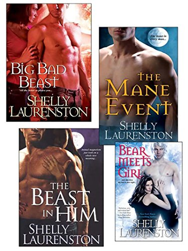 Shelly Laurenston Bundle: The Beast In Him, The Mane Event, Big Bad Beast & Bear  Meets Girl (The Pride Series) (Event Bundle)