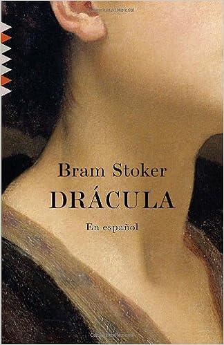dracula en español spanish edition bram stoker 9780307745156
