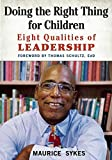 img - for Doing the Right Thing for Children: Eight Qualities of Leadership book / textbook / text book